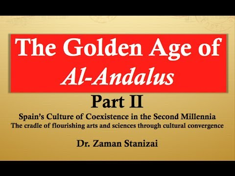 Stanizai - The Golden Age of Al-Andalus -- Part II