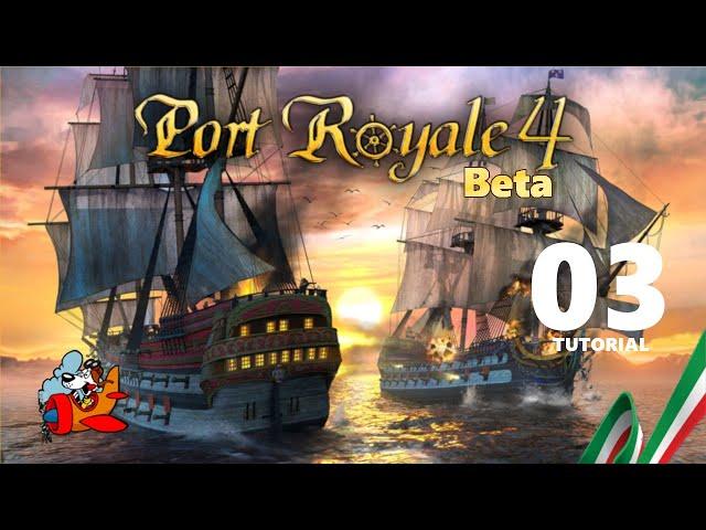Port Royale [Beta Tutorial ITA] 03