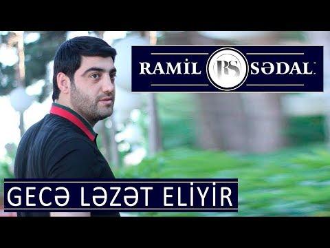 Ramil Sədalı - Gecə Ləzzət Eliyir 2017
