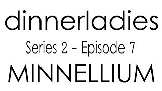 Dinnerladies - Series 2 - Episode 7 - Minnellium