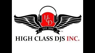 High class djs inc. live stream 10/3/14