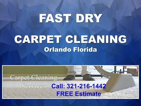 Fast Dry Carpet Cleaning Orlando 321-216-1442