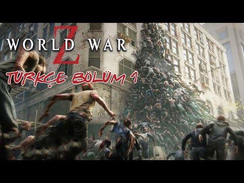 DÜNYALAR SAVAŞI Z ! | WORLD WAR Z TÜRKÇE BÖLÜM 1