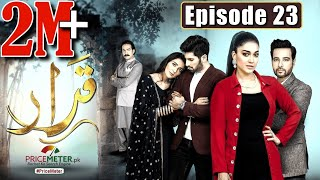 "Qarar | Episode #23 | Digitally Powered by ""Price Meter"" 