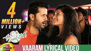 Vaaram Full Song Lyrical | Chal Mohan Ranga Mov...