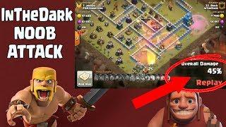 InTheDark (ITD) Some NOOB Attack | Clash Of Clans