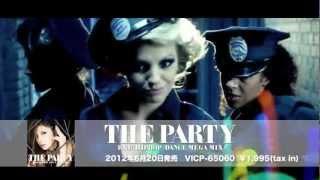 MIX CD 『ザ・パーリー / THE PARTY-R&B/HIPHOP/DANCE MEGA MIX-』 DJ R...