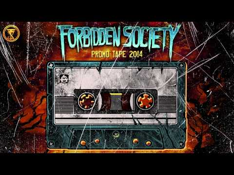 Forbidden Society Promo Tape 2014 [Official Forbidden Society Recordings Channel]