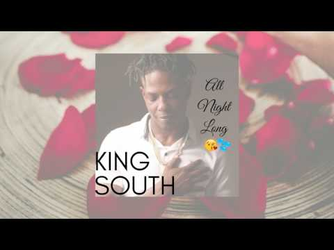 King South - All Night Long (Bobby Brown - Rock Wit'cha Cover)