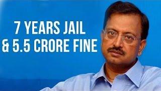 satyam scam ramalinga raju co sentenced to 7 years jail and 5 crore fine