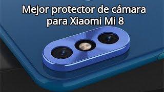 Mejor protector de cámara para el Xiaomi Mi 8