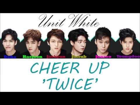Boys24 Unit White 'Cheer Up' Lyrics Color Coded