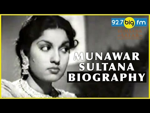 Munawar Sultana Biography