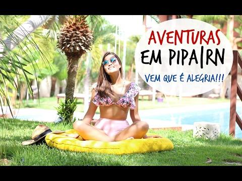 VLOG DA ALEGRIA | PIPA - RIO GRANDE DO NORTE