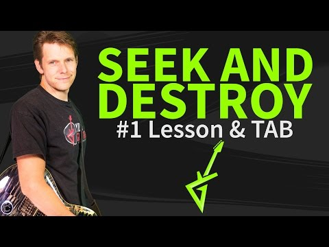 How To Play Seek And Destroy Guitar Lesson & TAB - Metallica