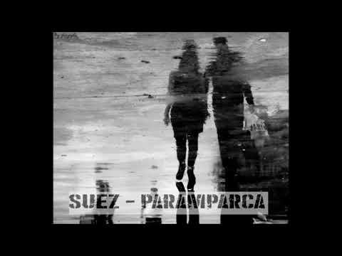 Suez Feat Necip Albayrak - Param Parça