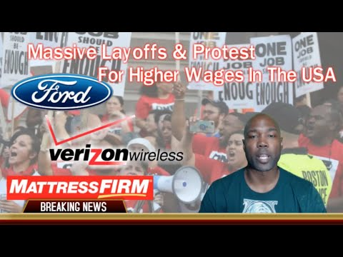 Massive Layoffs & Protest For Higher Wages In The USA