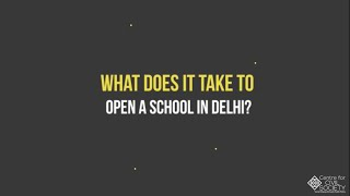 What does it take to open a private school in Delhi?