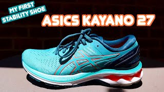 MY FIRST STABILITY SHOE: ASICS GEL KAYANO 27