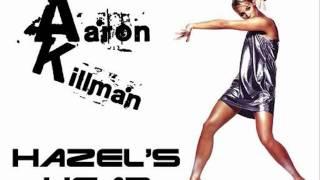 Aaron Killman - Hazel's Head (Original Mix)