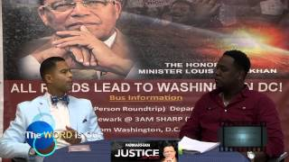 """The Word is OUT"" ""Justice or Else""with Brother Minister Nuri Muhammad"