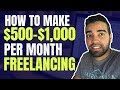 How to Make Money as a Freelancer | Top Freelancing Websites to Make $1000