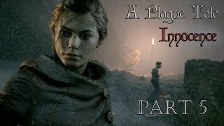 A Plague Tale Innocence l Part 5 l Gameplay FR