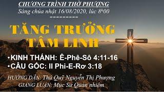 HTTL BẾN GỖ - Chương trình thờ phượng Chúa - 16/08/2020