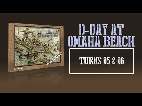 Here's How It Works - D-day at Omaha Beach - Turns 05 & 06