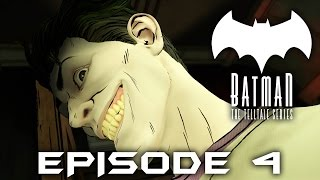 BATMAN Telltale EPISODE 4 - Gameplay Walkthrough - JOKER (FULL EPISODE) Guardian of Gotham