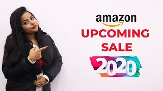 Amazon Upcoming Sale 2020| Amazon Next Sale Date | Upcoming Sale on Amazon