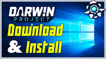 How To Download Darwin Project For Windows 7, 8.1, 10 | How To Download Darwin Project On PC