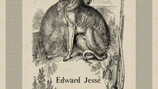 Anecdotes of Dogs by Edward JESSE read by Various Part 1/2 | Full Audio Book