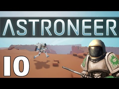 Astroneer - Mooning Colony - Part 10 Let