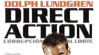 Direct Action (2004) Dolph Lundgren killcount