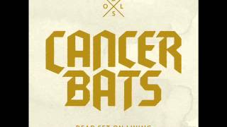 Cancer Bats - New World Alliance