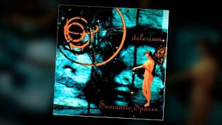 Delerium - [Semantic Spaces] Sensorium