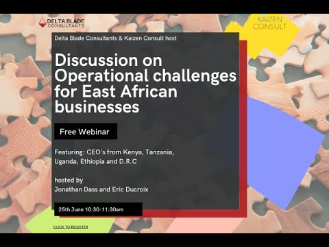 Webinar 02: Operational Challenges in East African Businesses