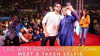 Armaan Malik Live With Armaanians At Doha Meet & Taken Selfie SLV 2019