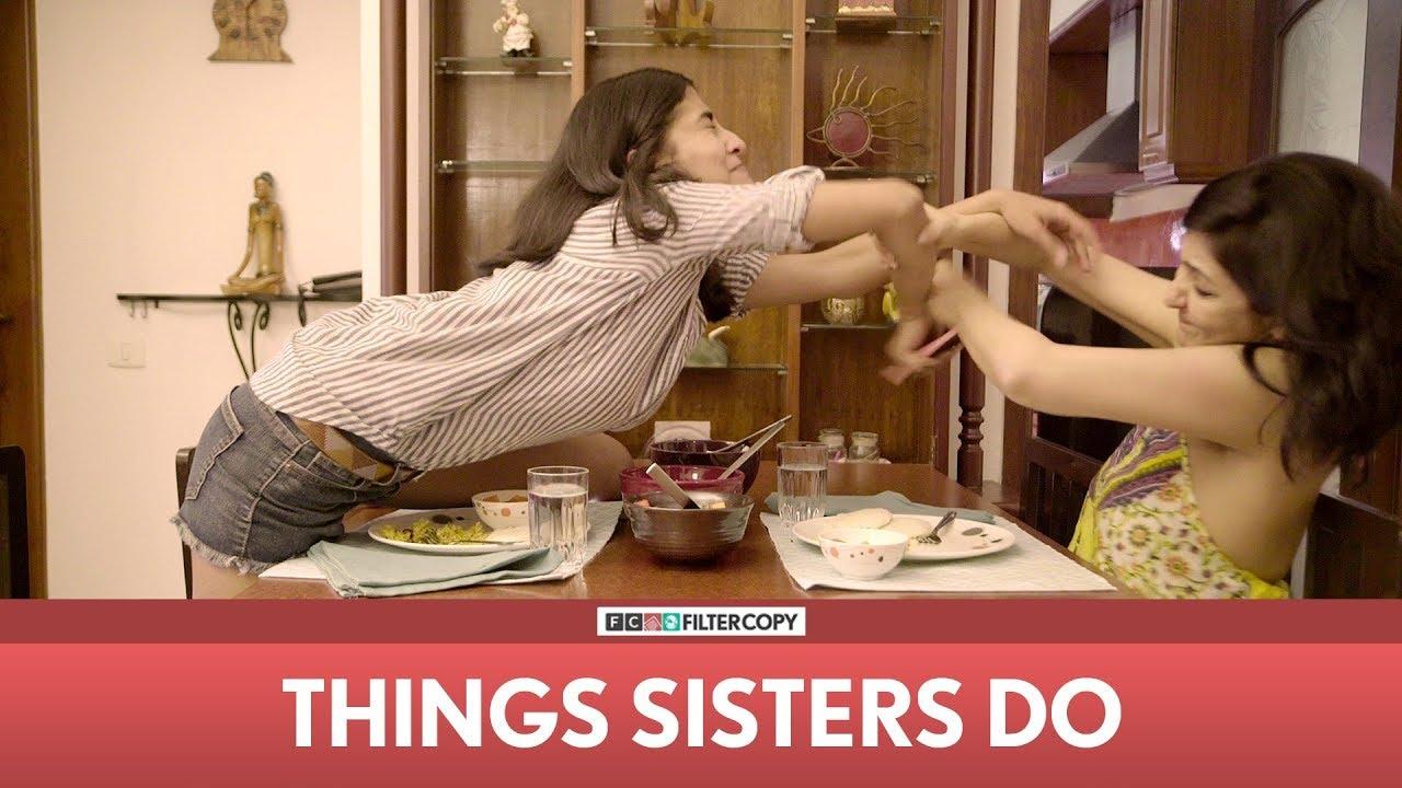 Download FilterCopy | Things Sisters Do | Ft. Eisha Chopra, Anula Navlekar, Veer Rajwant Singh & Vipin Sharma