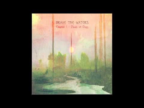 Brave the Waters - Voice of the Ancient Oak