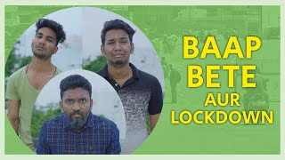 BAAP BETE AUR LOCKDOWN | Warangal Diaries Comedy Video