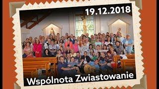 Spotkanie modlitewne wspólnoty Zwiastowanie - 19.12.2018