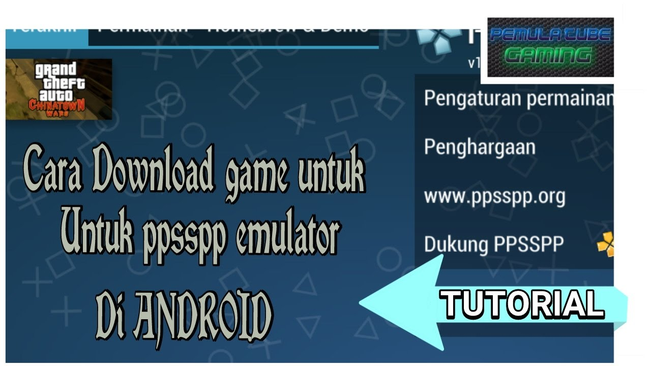 Cara Download game untuk PPSSPP EMULATOR di ANDROID ...