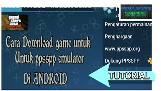 Cara Download game untuk PPSSPP EMULATOR di ANDROID (tutorial)