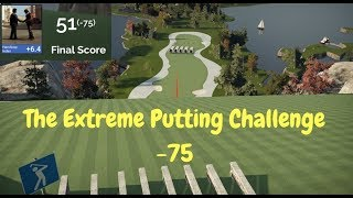 The Extreme Putting Challenge - The Golf Club 2 PC - Course Gameplay/First Round -75