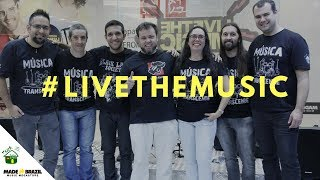 #LiveTheMusic: Toca Paulista e Made in Brazil - Cover Musical Pocket Show