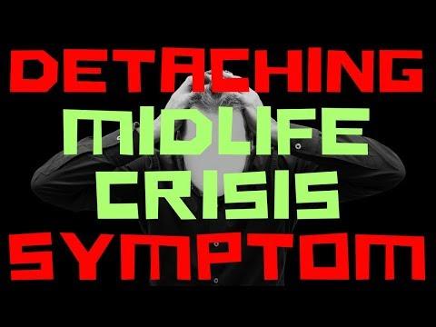 ✔ DETACHING: A MIDLIFE CRISIS SYMPTOM-What is a midlife crisis? My midlife crisis journey vlog