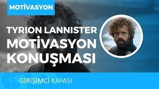 Game Of Thrones'un Yıldızı Tyrion Lannister'dan Motivasyon Konuşması