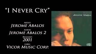 JEROME ABALOS   I NEVER CRY mpeg4